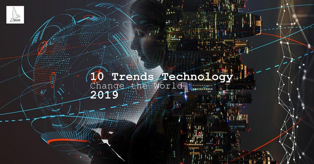 เทคโนโลยีเปลี่ยนโลก 2019