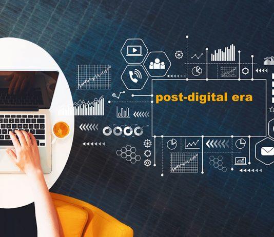 โลกหลังยุคดิจิทัล (post-digital era)