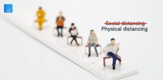 การเว้นระยะห่างทางกายภาพ Physical distancing